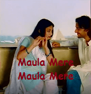Maula Mere Maula Song Lyrics