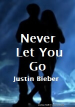 Never Let You Go Song Lyrics