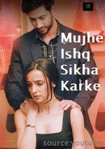 Mujhe Ishq Sikha Karke Lyrics
