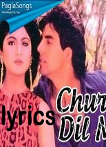 Chura Ke Dil Mera Lyrics