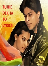 Tujhe Dekha To lyrics